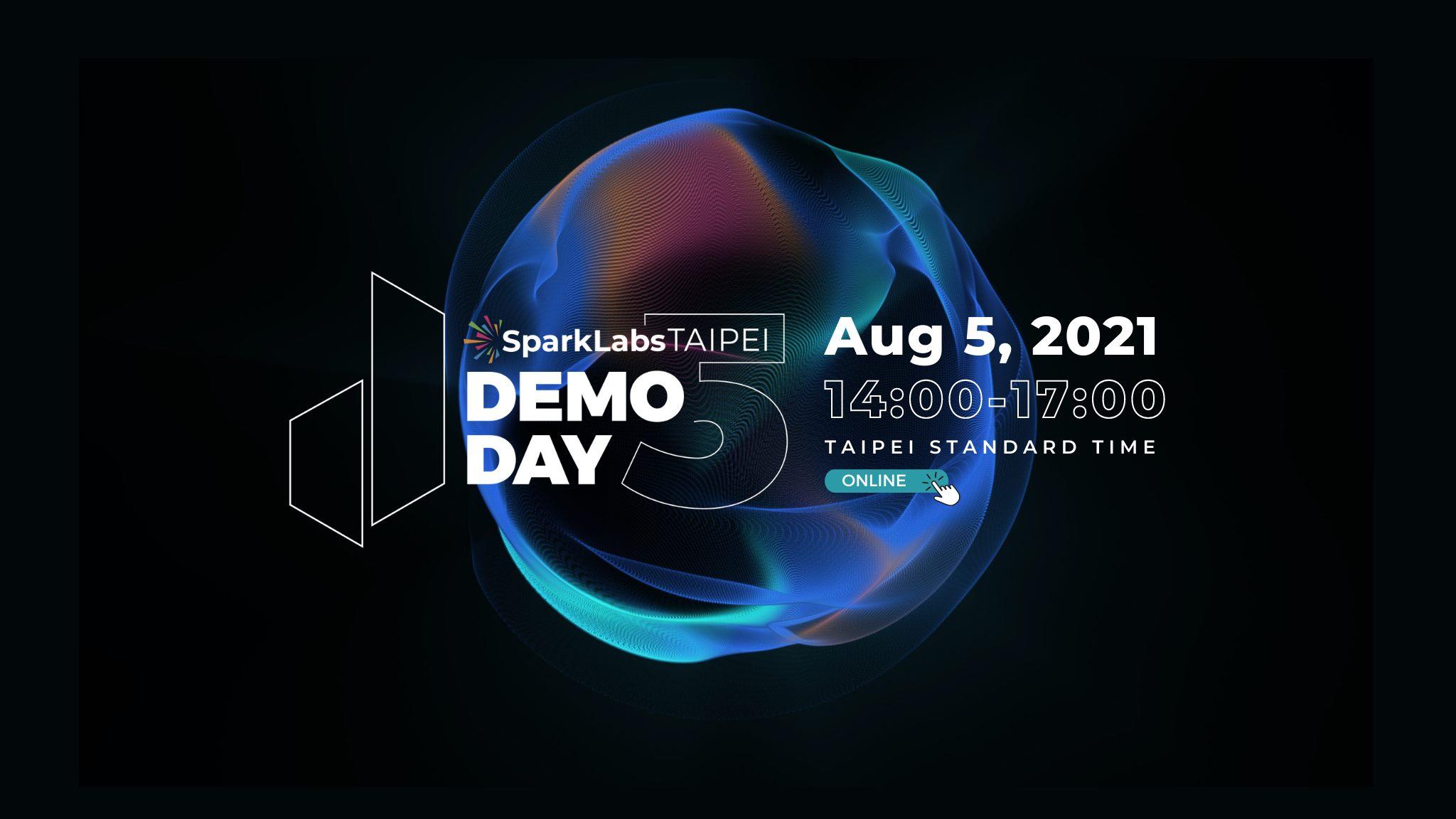 Join SparkLabs Taipei DemoDay 5!